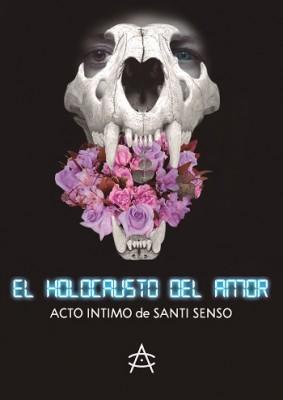 cartel-_EHDA_-EL-HOLOCAUSTO-DEL-AMOR-Acto-Intimo-de-Santi-Senso