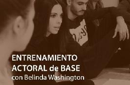 ENTRENAMIENTO ACTORAL de BASE OnLINE, con Belinda Washington