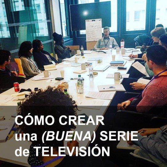 CÓMO CREAR una (BUENA) SERIE de TELEVISIÓN